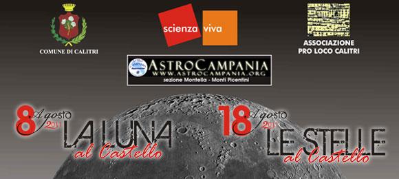La Luna al Castello – Le Stelle al Castello – Calitri (AV) –  8 e 18 Agosto 2011