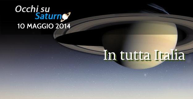 Occhi su Saturno – 10 maggio 2014