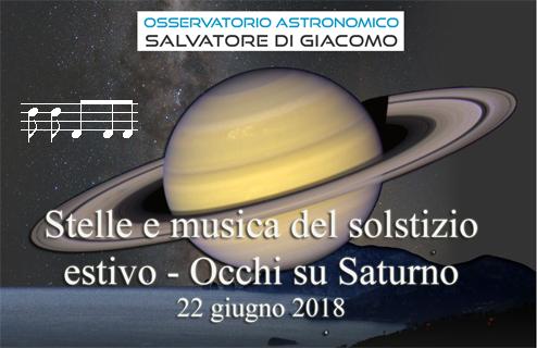 Stelle e musica del Solstizio estivo – OCCHI SU SATURNO –  22/06/2018